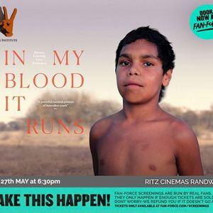 Online In My Blood It Runs - Ritz Cinemas Randwick