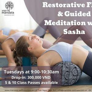 Restorative Flow  & Guided Meditation with Sasha
