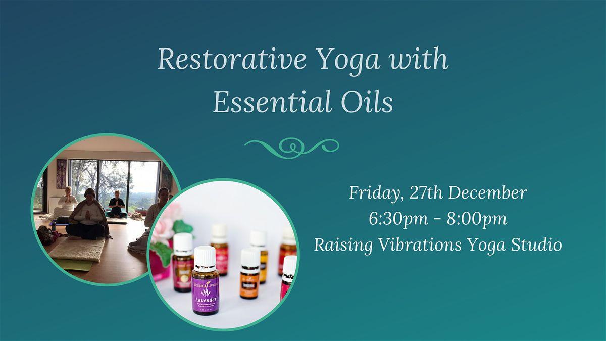 Restorative Yoga With Essential Oils At Raising Vibrations Yoga Studio Carmel
