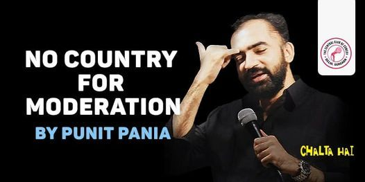 No Country For Moderation - by Punit Pania, 31 October | Event in Delhi | AllEvents.in