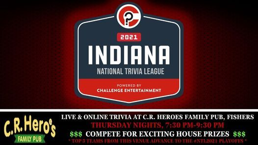 LIVE & ONLINE TRIVIA at C.R. Heroes Family Pub, Fishers | Event in Fishers | AllEvents.in