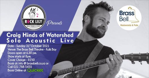 Craig Hinds of Watershed- A song journey - Solo Acoustic Live, 31 October | Event in Langa | AllEvents.in