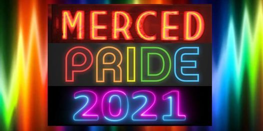 POSTPONED until 2022: Merced Pride, 11 June | Event in Merced | AllEvents.in