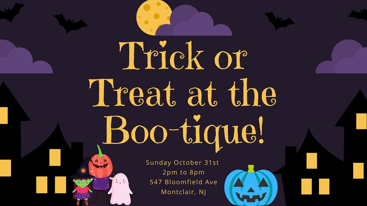 Trick or Treat at the 'Boo'tique, 31 October | Event in Montclair | AllEvents.in