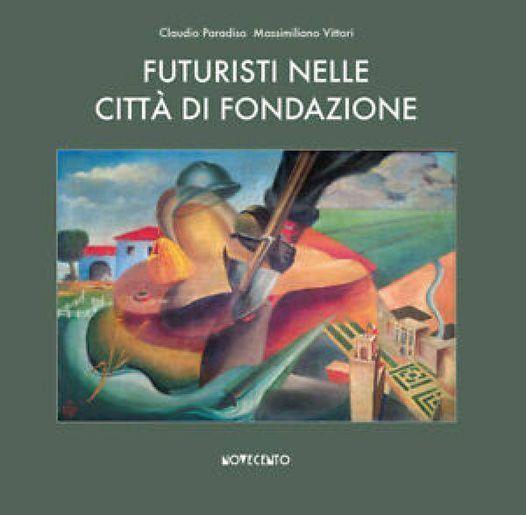 FUTURISTI NELLE CITTA' DI FONDAZIONE, 30 October | Event in Terni | AllEvents.in