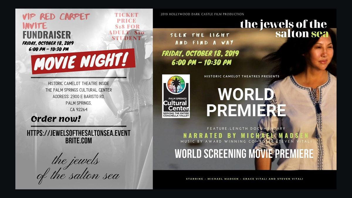World Screening Movie Premiere The Jewels Of The Salton Sea