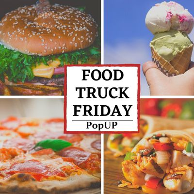 A Jan Food Truck Friday Weekly PopUP