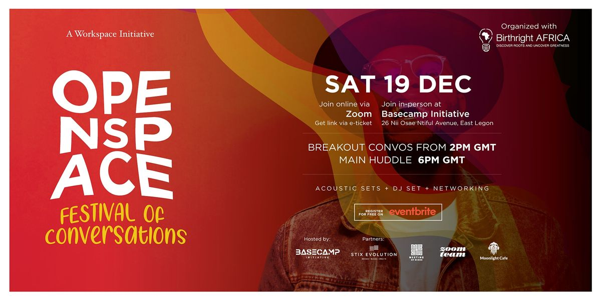 OPENSPACE GLOBAL: Festival of Conversations, 19 December | Event in Accra | AllEvents.in