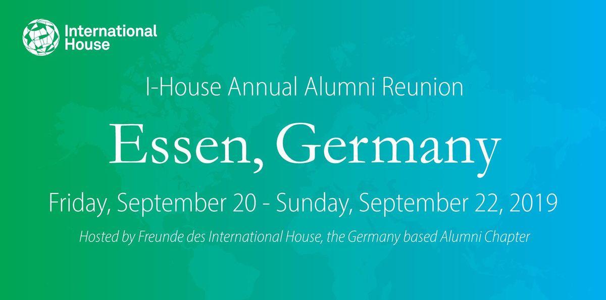 International House Annual Alumni Reunion & Meeting Essen Germany