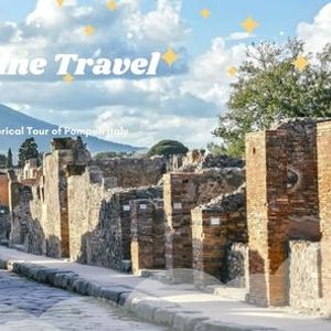 Virtual Guided Historical Tour of Pompeii Italy
