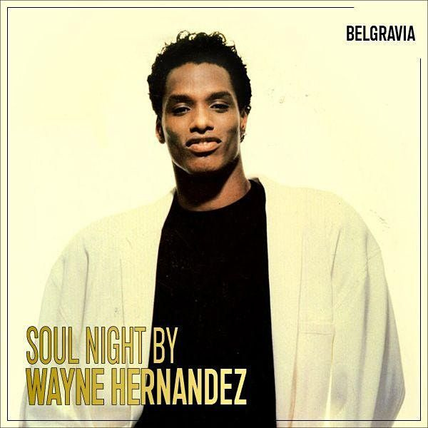 Soul Night with Wayne Hernandez | Event in London | AllEvents.in
