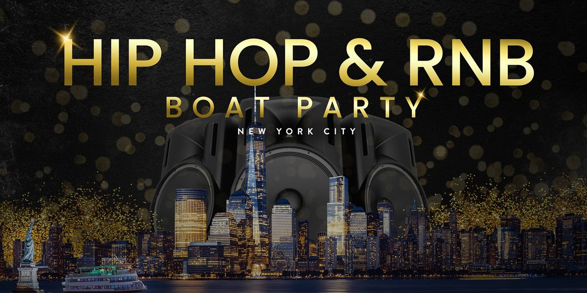 THE #1 Hip Hop & R&B Boat Party Friday Night Yacht Cruise NYC, 6 August | Event in New York | AllEvents.in