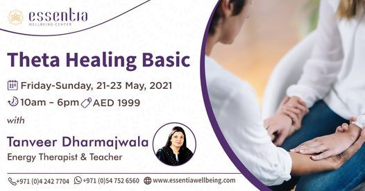 Theta Healing Basic Course with Tanveer Dharmajwala, 21 May | Event in Dubai | AllEvents.in