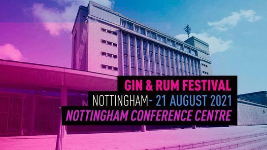 The Gin & Rum Festival - Nottingham - 2021