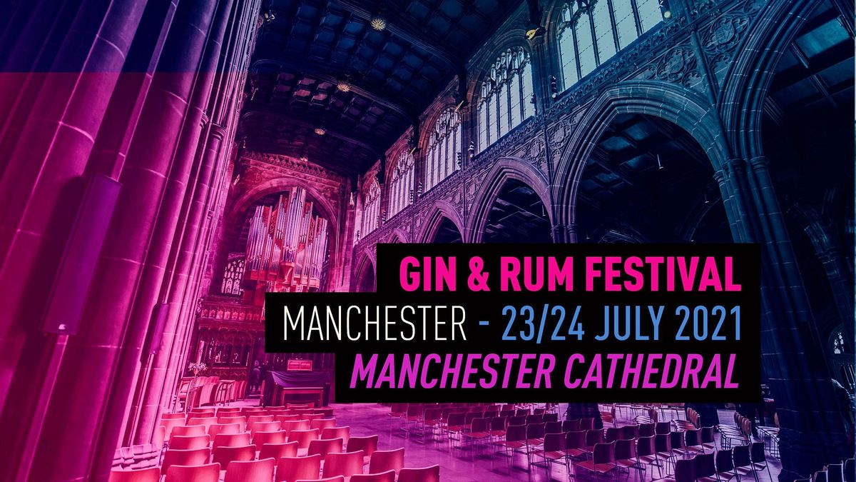 The Gin and Rum Festival - Manchester - 2021- SOLD OUT | Event in Manchester | AllEvents.in