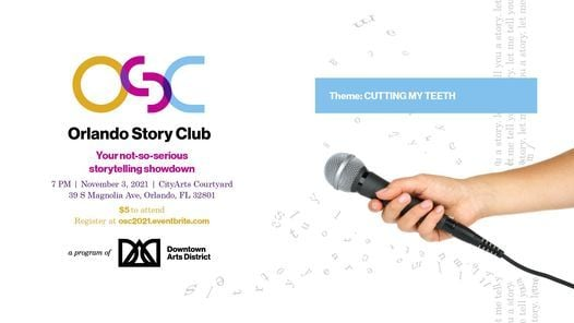 Orlando Story Club: Cutting My Teeth, 6 October | Event in Orlando | AllEvents.in