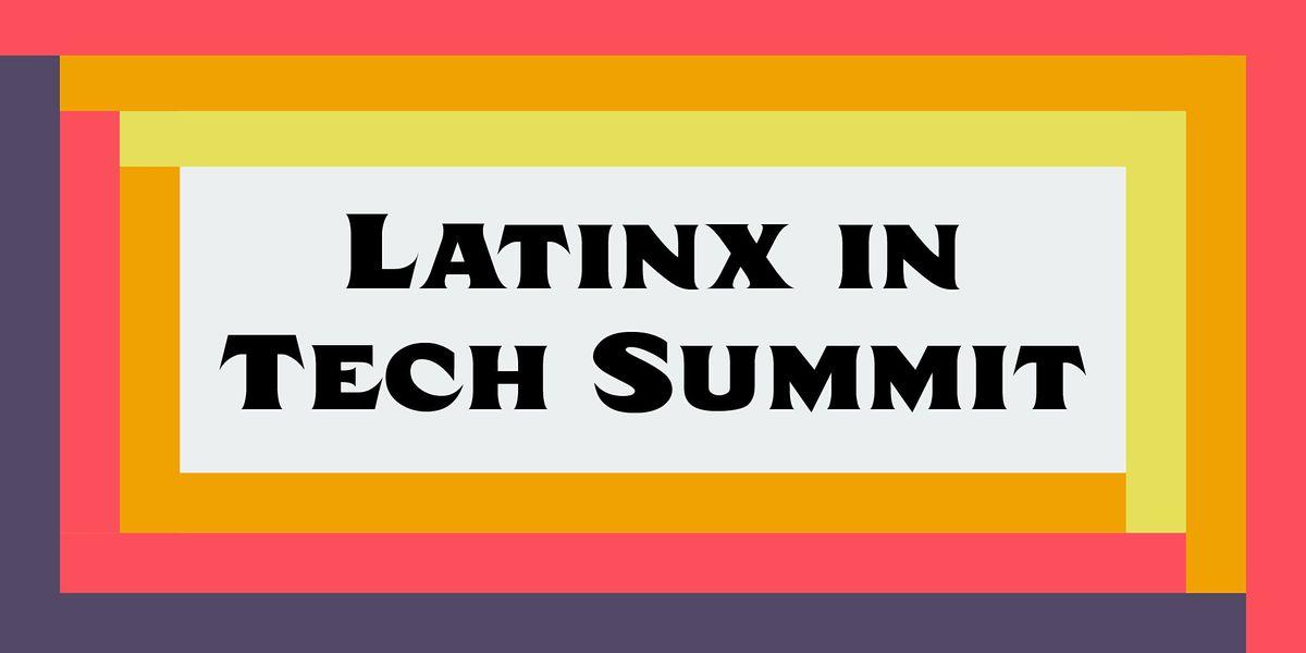 Latinx in Tech, 17 August   Online Event   AllEvents.in