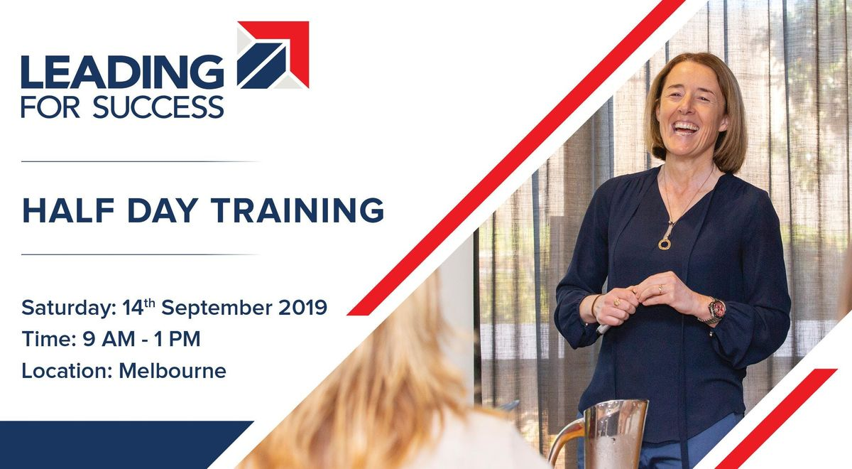Leading for Success - Half Day Training - Melbourne