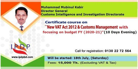 Certificate Course on New VAT Act 2012 and Customs Management