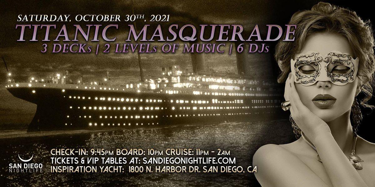 San Diego Halloween Cruise - Pier Pressure Titanic Masquerade, 30 October | Event in San Diego | AllEvents.in