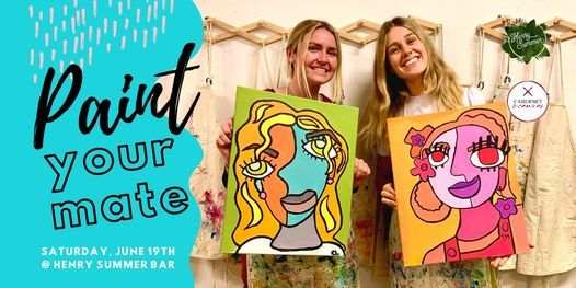 Paint Your Mate X Henry Summer, 19 June | Event in Orange Grove | AllEvents.in