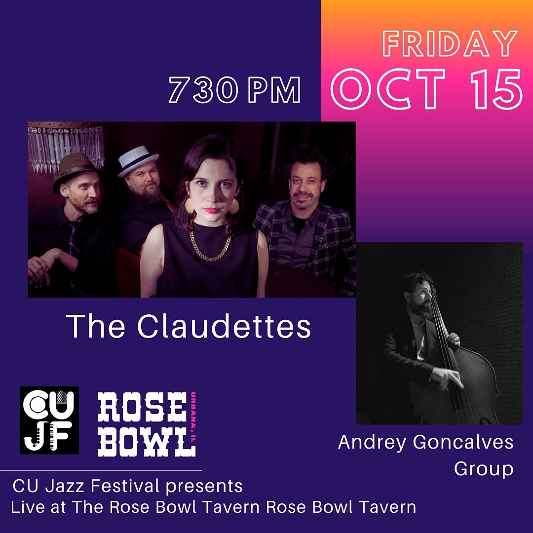 The Claudettes with Andrey Goncalves Group | Event in Urbana | AllEvents.in