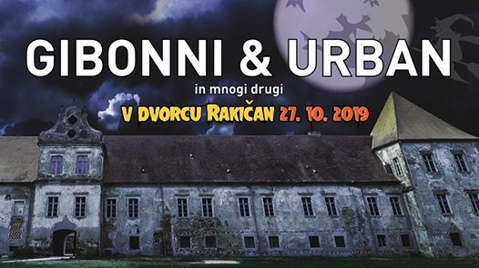 Gibonni & gost Urban Isaac Palma Ines Erbus v Dvorcu Rakian