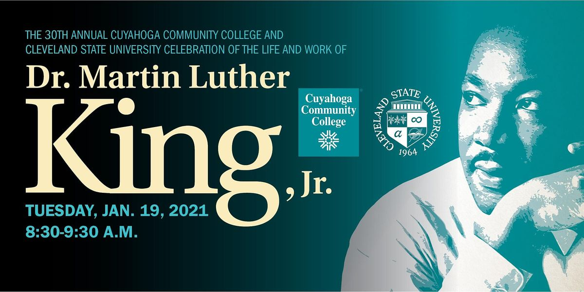 30th Annual  CSU & Tri-C      Dr. Martin Luther King, Jr. Celebration | Online Event | AllEvents.in