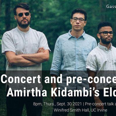 Concert and pre-concert talk by Amirtha Kidambis Elder Ones