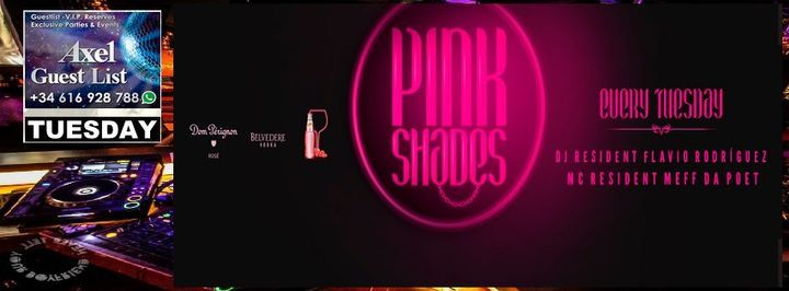 Tuesday  Pink Shades  CDLC Barcelona  AXEL GUEST LIST
