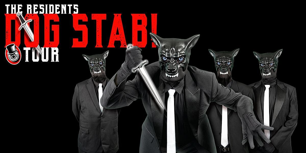 The Residents - Dog Stab! Tour, 2 September   Event in New York   AllEvents.in