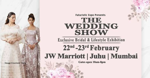 THE WEDDING SHOW - Exclusive Bridal & Lifestyle Exhibition | Event in Mumbai | AllEvents.in