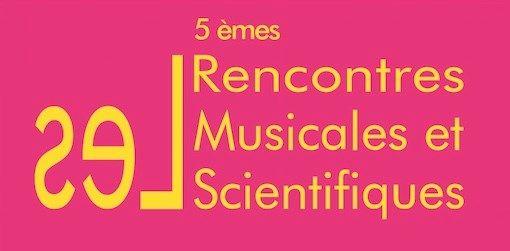 5mes Rencontres Musicales et Scientifiques