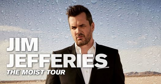 Jim Jefferies - The Moist Tour at the State Theatre, 20 November   Event in Minneapolis   AllEvents.in