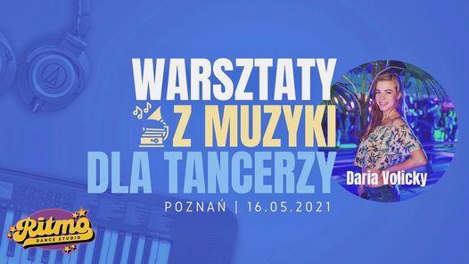 Warsztaty z muzyki dla tancerzy, cz. II: forma muzyczna | Daria Volicky w RITMO | 16.05, 16 May | AllEvents.in