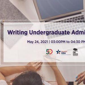 Writing Undergraduate Admission Essay