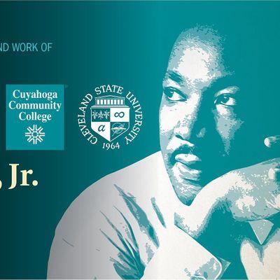 30th Annual  CSU & Tri-C      Dr. Martin Luther King Jr. Celebration