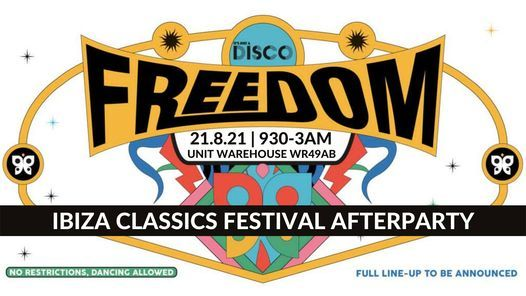 NEW DATE 31.7.21 - Freedom Party (NO RESTRICTIONS, DANCING ALLOWED) @ Atique, Velvet Nightclub, 31 July   AllEvents.in
