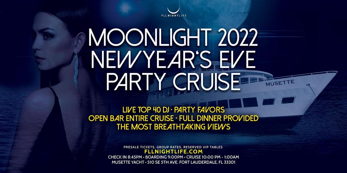 2022 Fort Lauderdale New Year's Eve Party - Pier Pressure Moonlight Cruise, 31 December | Event in Fort Lauderdale