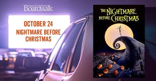 The Nightmare Before Christmas - Drive-In Movie   Event in Santa Cruz   AllEvents.in