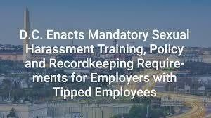 Sexual Harassment Your responsibility as an employer in D.C.