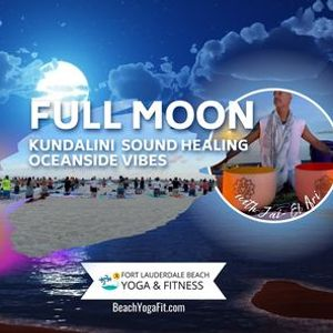 Full MOONRISE Kundalini Sound Healing Oceanside Vibes