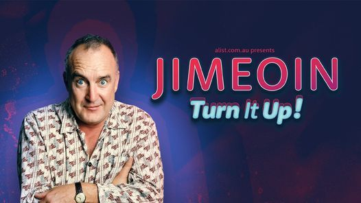 Jimeoin - Turn It Up! - Gosford, 21 May | Event in Gosford | AllEvents.in