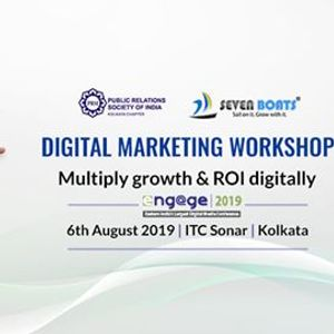 Engage 2019 - Digital Marketing Workshop By Seven Boats