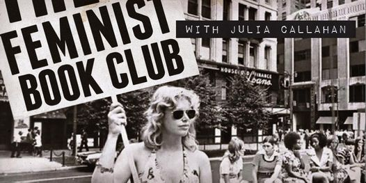 Feminist Book Club with Julia Callahan, 21 January | Online Event | AllEvents.in
