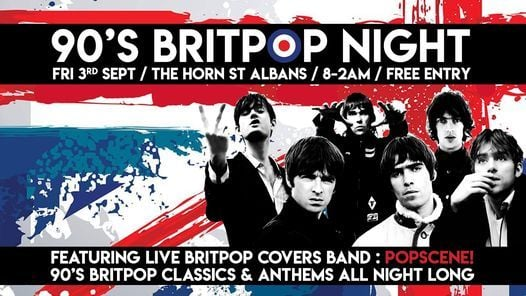 90's Britpop Night | The Horn, St Albans, 3 September | Event in Saint Albans | AllEvents.in