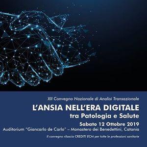 """Convegno &quotL Ansia nellEra Digitale tra Patologia e Salute"""""""