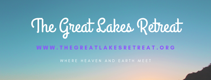 The Great Lakes Retreat - July 2020