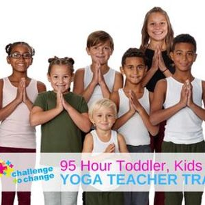 REGISTRATION FULL - 95 Hour Toddler Kids  Teen Yoga Teacher Training