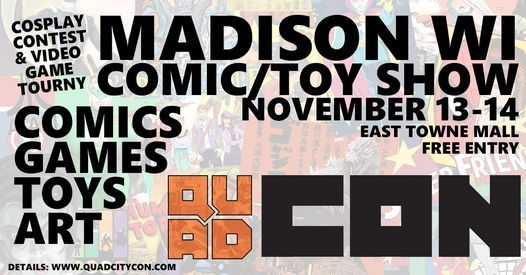 Madison WI Comic & Toy Show - Quad Con Nov 13-14, 13 November | Event in Madison | AllEvents.in